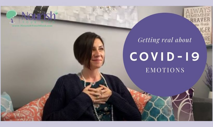 Getting Real About COVID-19 Emotions