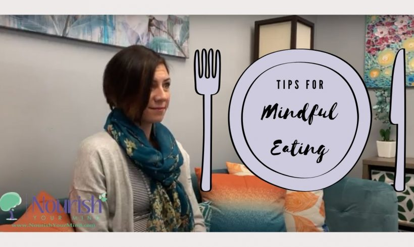 Tips for Mindful Eating
